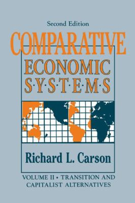 Comparative Economic Systems Transition and Capitalist Alternatives