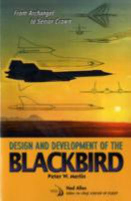 From Archangel to Senior Crown: Design and Development of the Blackbird