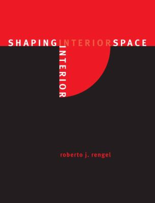 Shaping Interior Space, Second Edition
