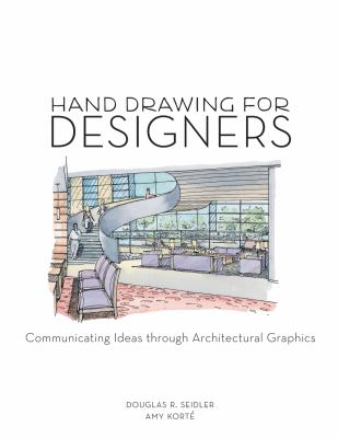 Hand Drawing for Designer: A Visual Guide for Drawing Fundamentals