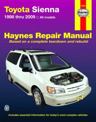 Toyota Sienna 1998 thru 2009: All Models (Hayne's Automotive Repair Manual)