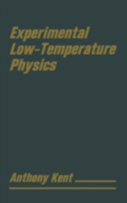 Experimental Low Temperature Physics (MacMillan Physical Science)
