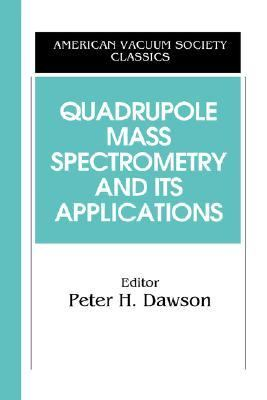 Quadruple Mass Spectrometry and Its Applications