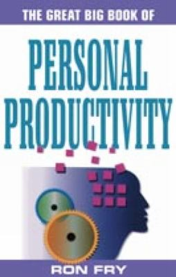 Great Big Book of Personal Productivity