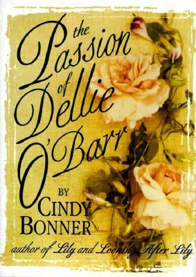 The Passion of Dellie O'Barr - Cindy Bonner - Hardcover - 1st ed