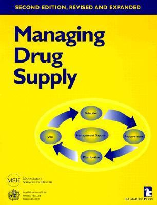 Managing Drug Supply The Selection, Procurement, Distribution, and Use of Pharmaceuticals