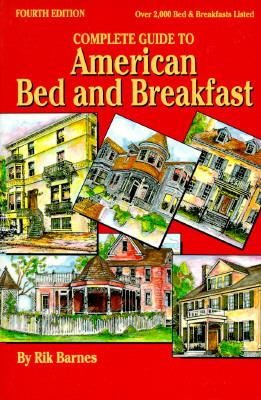 Complete Guide to American Bed and Breakfast