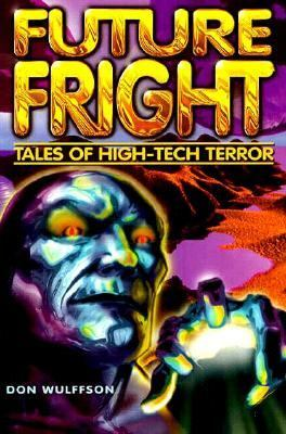 Future Fright: Tales of High-Tech Terror