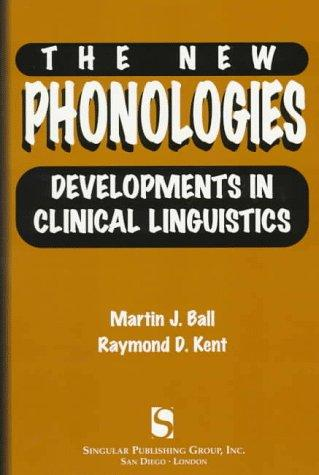The New Phonologies: Developments in Clinical Linguistics