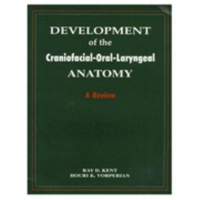 Development of the Craniofacial-Oral-Laryngeal Anatomy