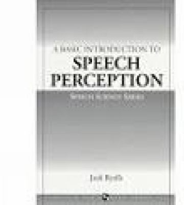 Basic Introduction to Speech Perception