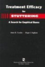 Treatment Efficacy for Stuttering: A Search for Empirical Bases