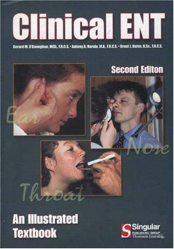 Clinical ENT: An Illustrated Textbook