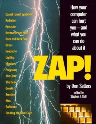 Zap: How Your Computer Can Hurt You and What You Can Do about It