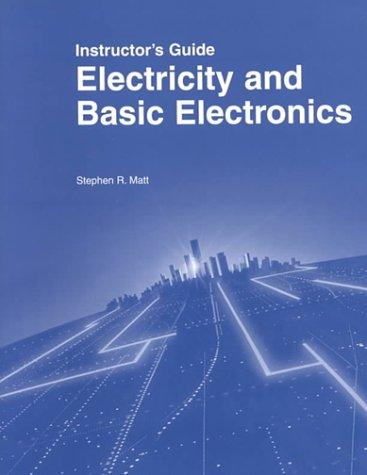 Electricity and Basic Electronics