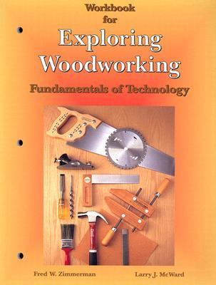 Exploring Woodworking Fundamentals of Technology