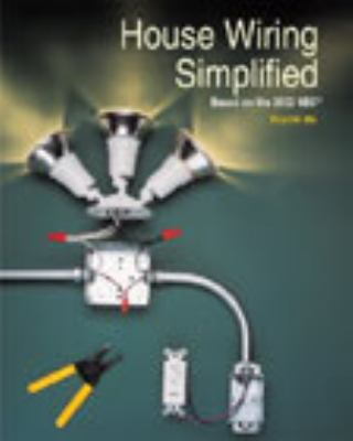 house wiring simplified based on the 2002 nec rent 9781566378994 1566378990