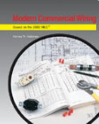 Modern Commercial Wiring Based on the 2002 NEC