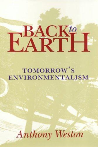 Back to Earth: Tomorrow's Environmentalism