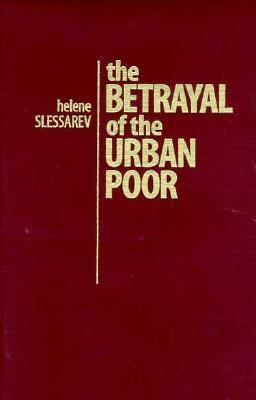 Betrayal of the Urban Poor