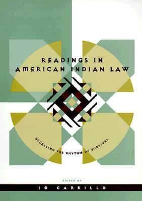 Readings in American Indian Law Recalling the Rhythm of Survival