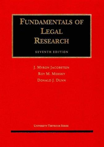 Fundamentals of Legal Research (University Textbook Series)
