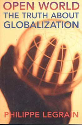 Open World The Truth About Globalization