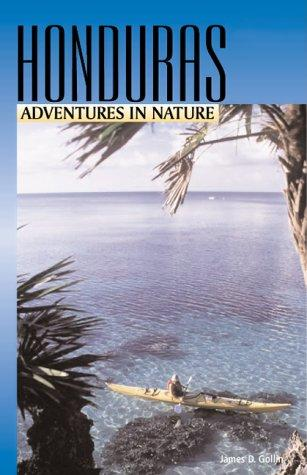 Adventures in Nature: Honduras (Adventures in Nature (John Muir))