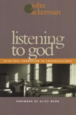 Listening to God Spiritual Formation in Congregations