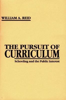 Pursuit of Curriculum Schooling and the Public Interest