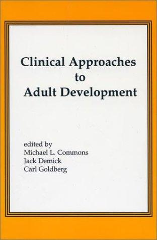 Clinical Approaches to Adult Development