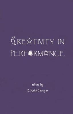 Creativity in Performance