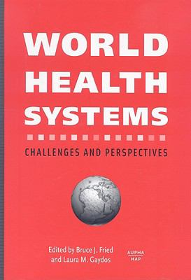 World Health Systems Challenges and Perspectives