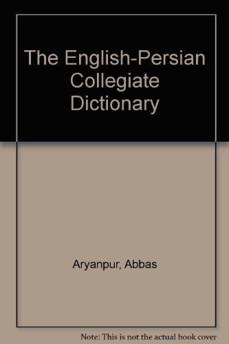 The English-Persian Collegiate Dictionary