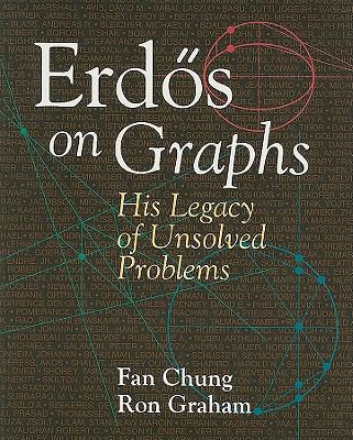 Erdos on Graphs: His Legacy of Unsolved Problems - Fan Chung - Paperback - REVISED