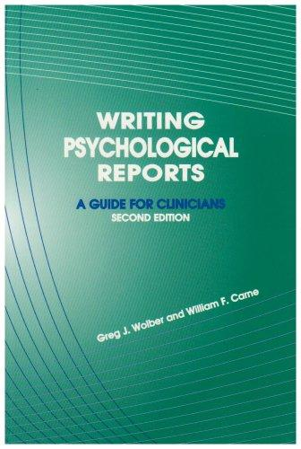 Writing Psychological Reports: A Guide for Clinicians