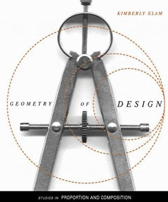 Geometry of Design Studies in Proportion and Composition