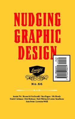 Nudging Graphic Design Emigre No. 66