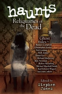 Haunted : An Anthology of Modern Ghost Stories