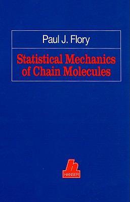 Statistical Mechanics of Chain Molecules