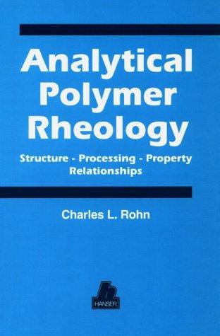 Analytical Polymer Rheology