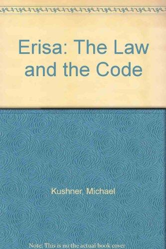 Erisa: The Law and the Code