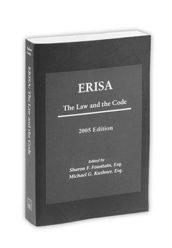 ERISA: The Law and The Code, 2006 Edition