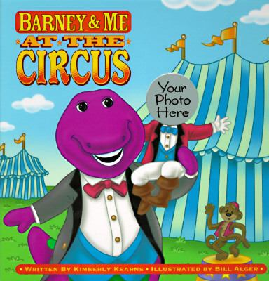 Barney and Me at the Circus - Lyrick Publishing - Board Book