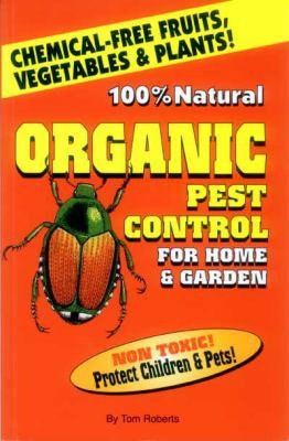 Organic Pest Control for Home & Garden For Home & Garden