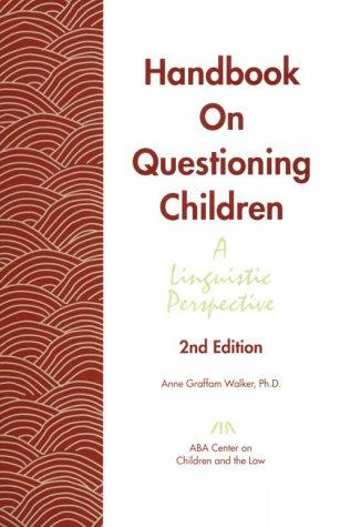 Handbook On Questioning Children : A linguistic Perspective