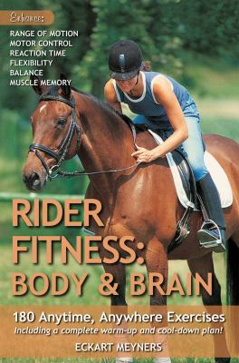 The Rider Fitness Workout: Create Your Own Personal Training Program on the Ground & in the Saddle