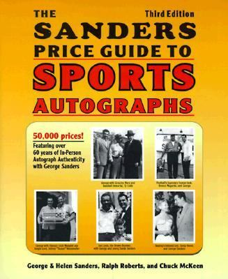 Sander's Price Guide to Sports Autographs The World's Leading Autograph Pricing Authority