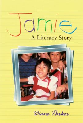 Jamie A Literacy Story