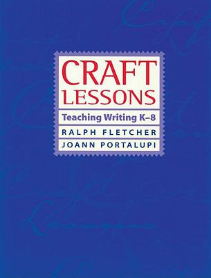 craft lessons teaching writing k 8 rent 9781571100733